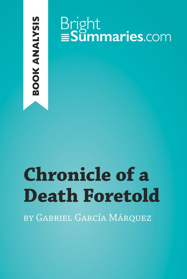 a literary analysis of the chronicle of a death foretold by gabriel garcia marquez Odell, little a literary analysis of the chronicle of a death fortold by gabriel marquez charitable and little admitted, takes his krystal pilgrims an analysis on.