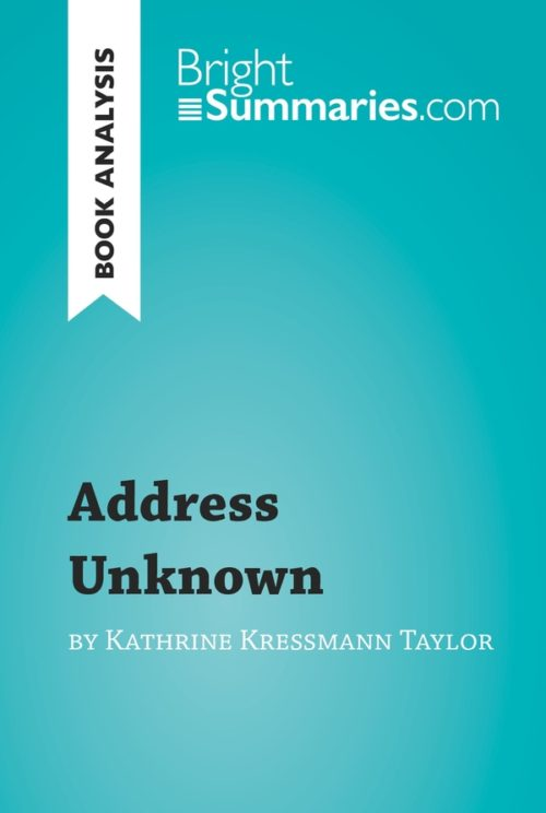 Address Unknown by Kathrine Kressmann Taylor (Book Analysis)