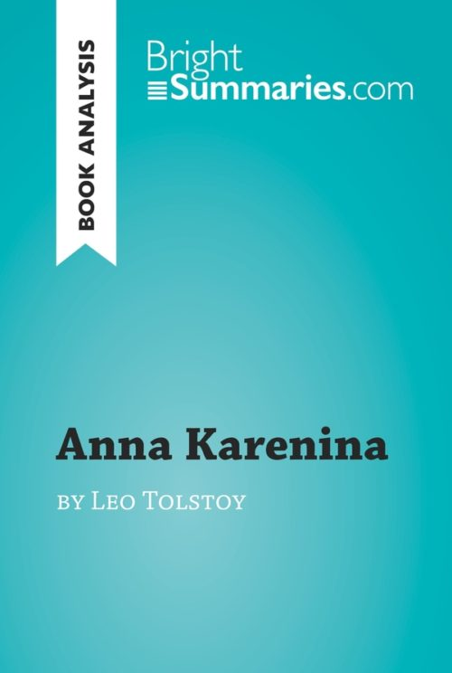 Anna Karenina by Leo Tolstoy (Book Analysis)
