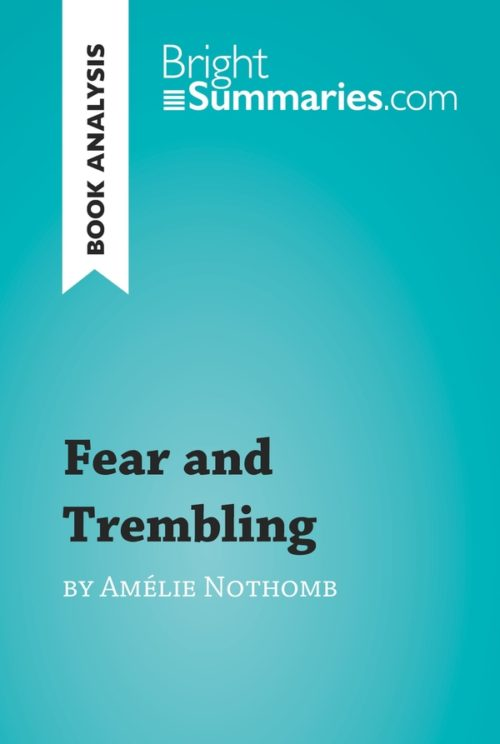 Fear and Trembling by Amélie Nothomb (Book Analysis)