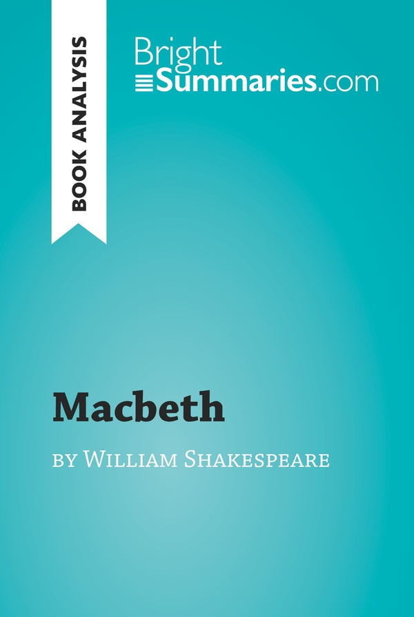 Macbeth by William Shakespeare (Book Analysis)