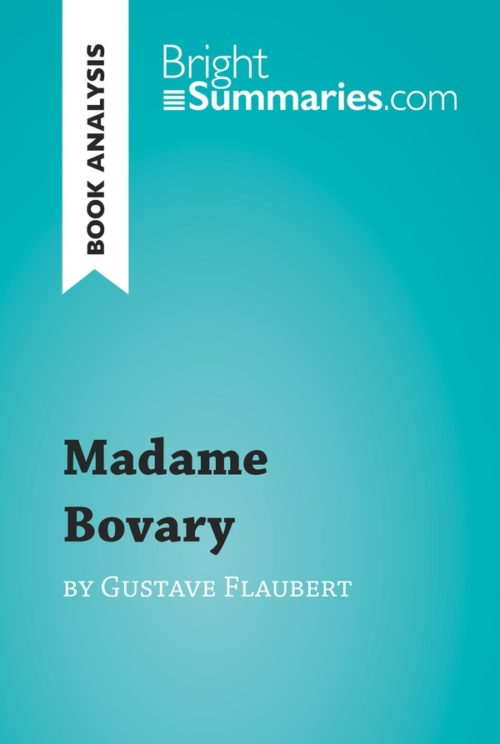 Madame Bovary by Gustave Flaubert (Book Analysis)