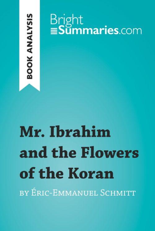 Mr. Ibrahim and the Flowers of the Koran by Éric-Emmanuel Schmitt (Book Analysis)