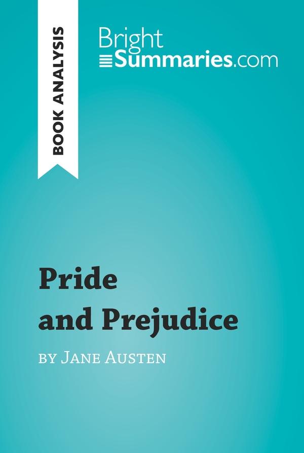 Pride and Prejudice by Jane Austen (Book Analysis)