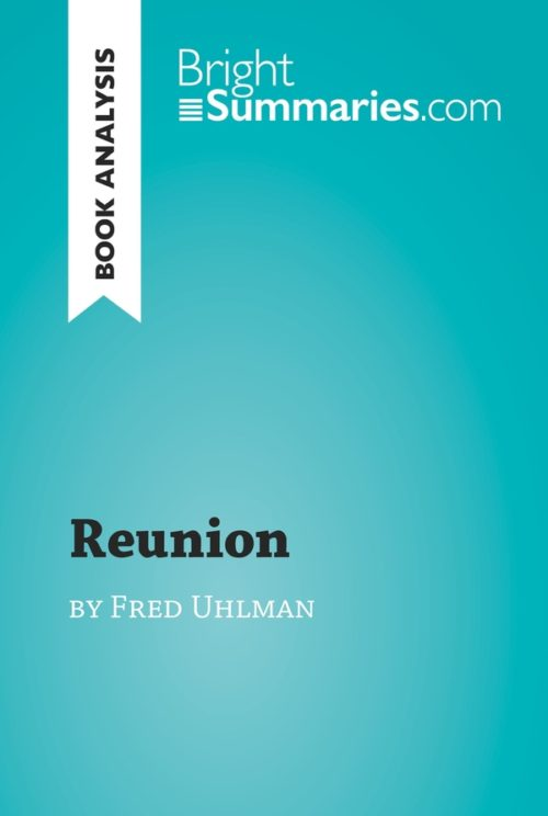 Reunion by Fred Uhlman (Book Analysis)
