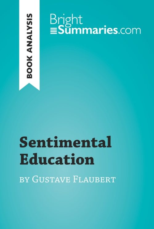 Sentimental Education by Gustave Flaubert (Book Analysis)