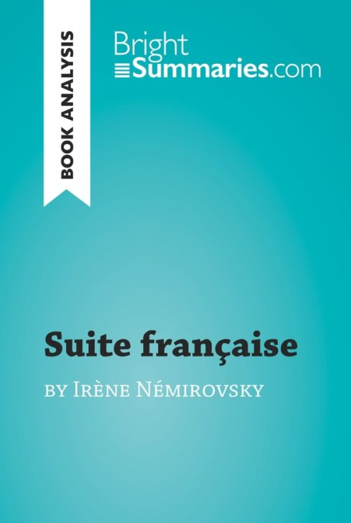 Suite française by Irène Némirovsky (Book Analysis)