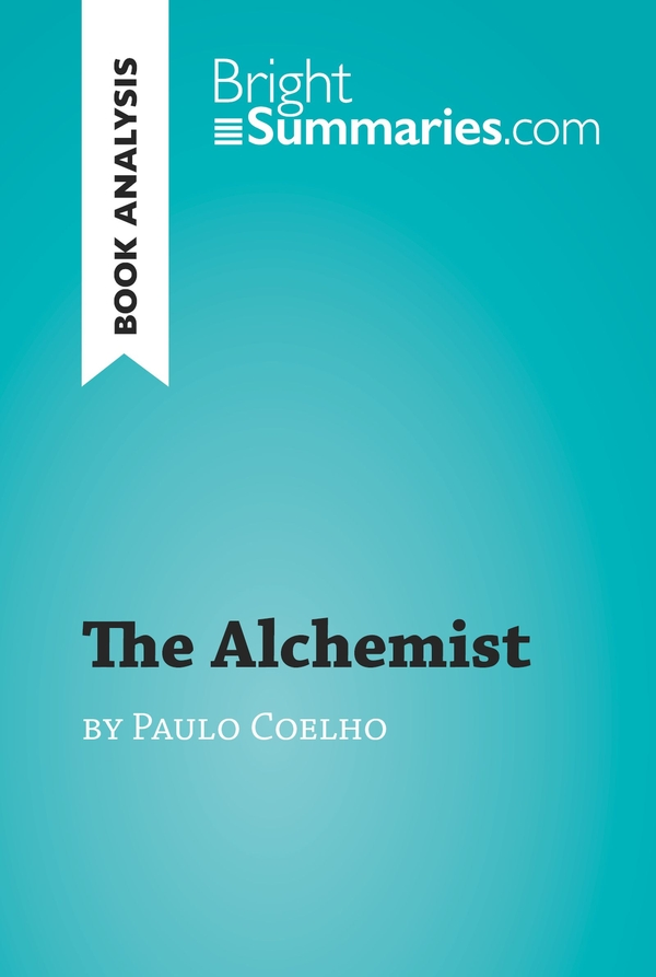 the alchemist by paulo coelho book analysis  the alchemist by paulo coelho book analysis
