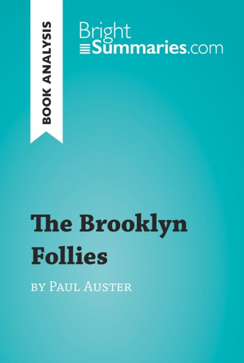 The Brooklyn Follies by Paul Auster (Book Analysis)