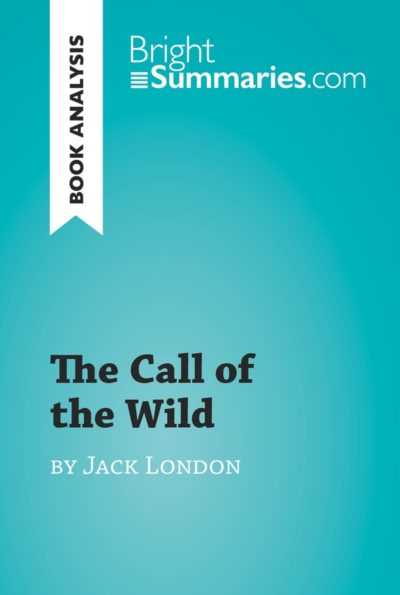 an analysis of the book call of the wild by jack london