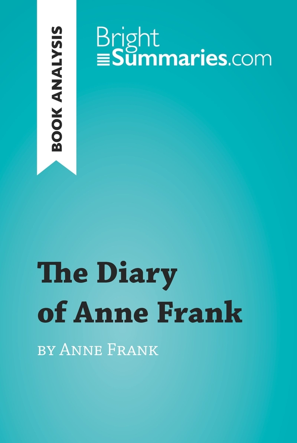 The Diary of Anne Frank (Book Analysis)