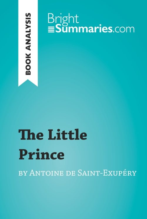 The Little Prince by Antoine de Saint-Exupéry (Book Analysis)