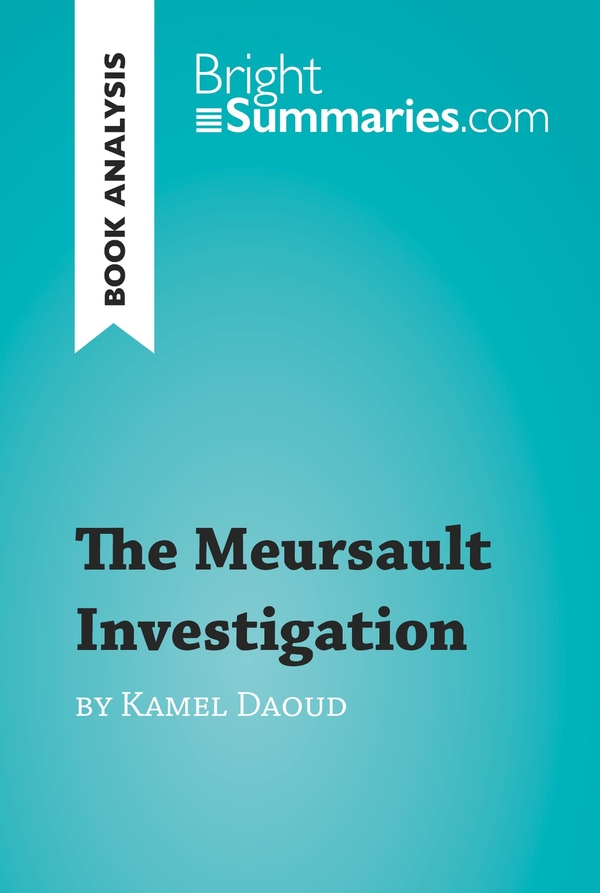 The Meursault Investigation by Kamel Daoud (Book Analysis)