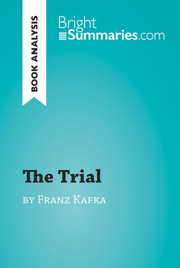 The Trial by Franz Kafka (Book Analysis)