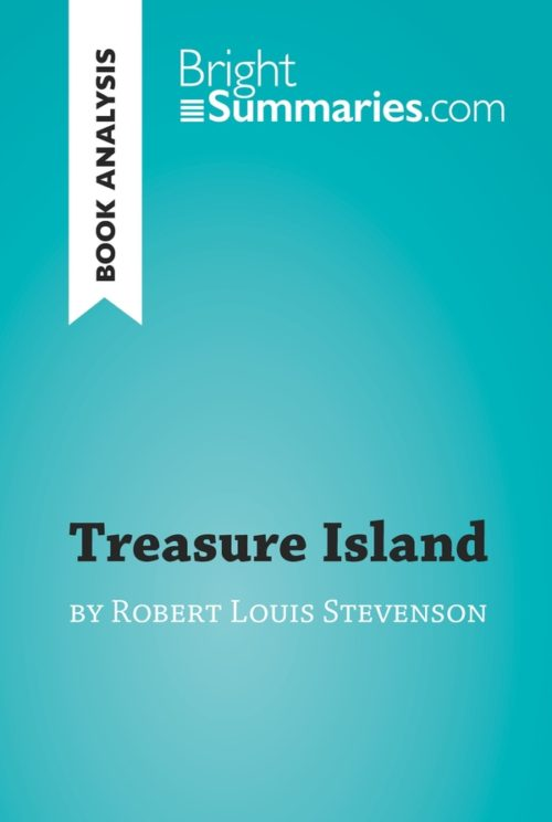 Treasure Island by Robert Louis Stevenson (Book Analysis)